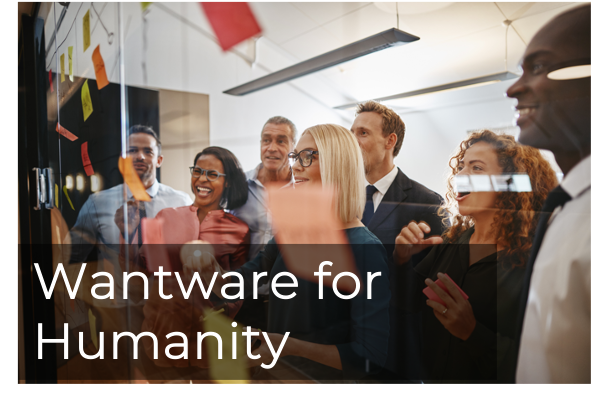 Wantware for Humanity
